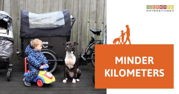 DIERBARE ONTMOETINGEN Minder kilometers blog